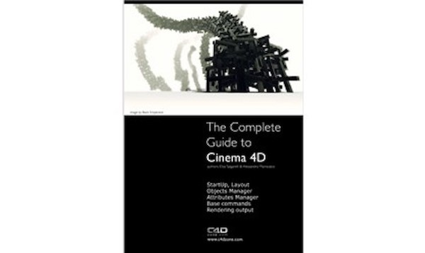 The Complete Guide to Cinema 4D